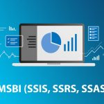 MSBI (SSAS, SSRS AND SSIS) Online Training