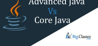 WHAT IS CORE JAVA AND ADVANCED JAVA?