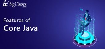 Features of CORE JAVA