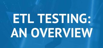 Overview and Role of ETL Testing