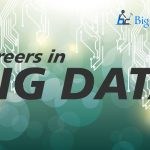 Big Career with Big Data for Hadoop Professionals