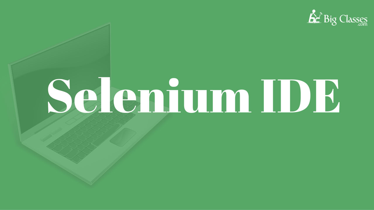 Basics of Selenium IDE