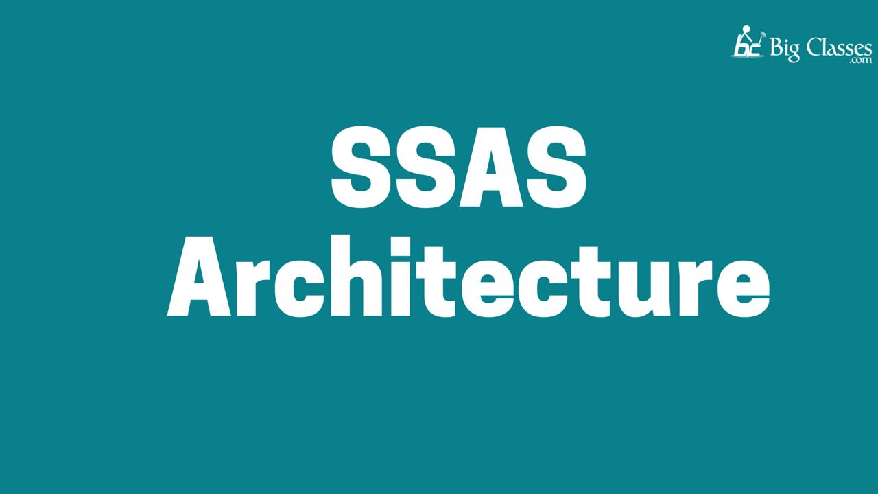 ssas architecture