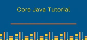 CORE and ADVANCED JAVA Topics