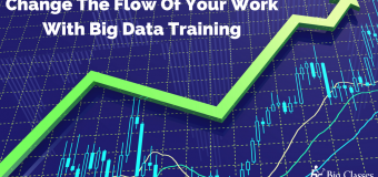 Change The Flow Of Your Work With Big Data Training
