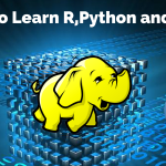 Primarily Reasons To Learn On Python,R And Hadoop