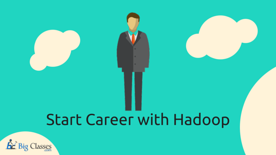 start career with hadoop