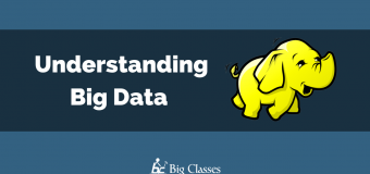 Understanding Big Data And Proficient Use Of Hadoop