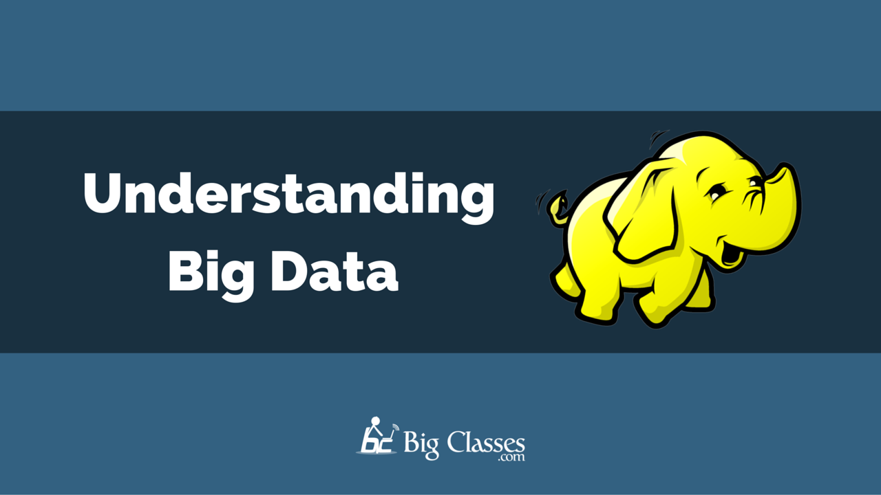 understanding big data-bigclasses
