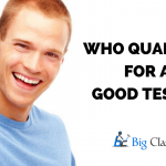 Who Qualifies For A Good Tester