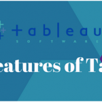 Top Features of Tableau Software